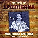 Warren Storm Voices Of Americana: King Of The Dance Halls