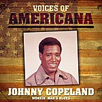 Johnny Copeland Voices Of Americana: Workin' Man's Blues