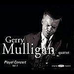 Gerry Mulligan Pleyel Concert, Vol.1