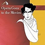 Eugene Ormandy Opera Goes To The Movies