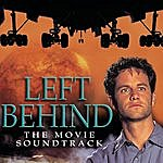 Michael W. Smith Left Behind: The Movie Soundtrack
