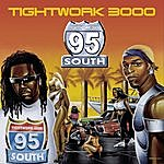 95 South Tightwork 3000