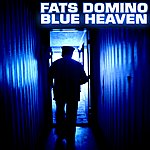 Fats Domino Blue Heaven
