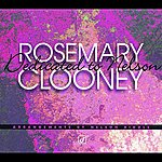 Rosemary Clooney Dedicated To Nelson