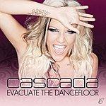 Cascada Evacuate The Dancefloor