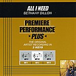 Bethany Dillon All I Need (Premiere Performance Plus Track)