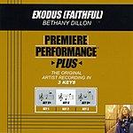 Bethany Dillon Exodus (Faithful) (Premiere Performance Plus Track)