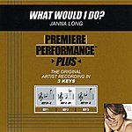 Janna Long What Would I Do? (Premiere Performance Plus Track)