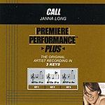 Janna Long Call (Premiere Performance Plus Track)