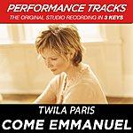 Twila Paris Come Emmanuel (Premiere Performance Plus Track)