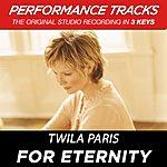 Twila Paris For Eternity (Premiere Performance Plus Track)
