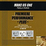 Twila Paris Make Us One (Premiere Performance Plus Track)
