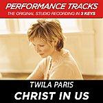 Twila Paris Christ In Us (Premiere Performance Plus Track)