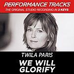 Twila Paris We Will Glorify (Premiere Performance Plus Track)