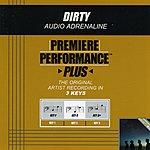 Audio Adrenaline Dirty (Premiere Performance Plus Track)