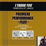 Rebecca St. James I Thank You (Premiere Performance Plus Track)