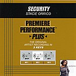 Stacie Orrico Security (Premiere Performance Plus Track)