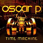 Oscar P Time Machine - The Album