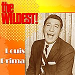 Louis Prima The Wildest