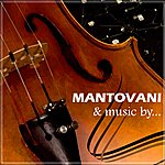 Mantovani & His Orchestra Mantovani And Music By...