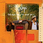 Nizlopi Half These Songs Are About You