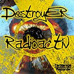 Destroyer Radioactiv