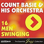 Count Basie & His Orchestra 16 Men Swinging