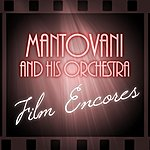 Mantovani & His Orchestra Mantovani Film Encores