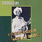 Tex Williams Green Green Grass At Home