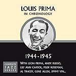 Louis Prima Complete Jazz Series 1944 - 1945