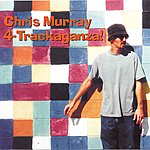 Chris Murray 4-Trackaganza!