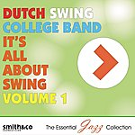 Dutch Swing College Band It's All About Swing, Volume 1