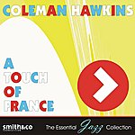 Coleman Hawkins A Touch Of France