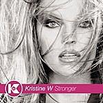Kristine W Stronger