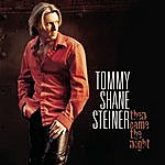 Tommy Shane Steiner Then Came The Night