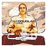 Dave Douglas The Infinite