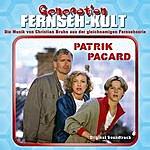 Christian Bruhn Generation Fernseh-Kult - Patrik Pacard (Original Soundtrack)