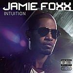 Jamie Foxx Intuition (Parental Advisory)