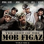 Mob Figaz The Best Of The Mob Figaz, Volume 2