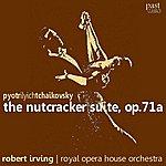 Robert Irving Tchaikovsky: The Nutcracker Suite, Op. 71a