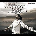 Kailash Kher Chaandan Mein