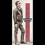 Lou Reed Between Thought And Expression: The Lou Reed Anthology