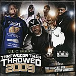 Lil C Throweder Than Throwed 2009 (Parental Advisory)