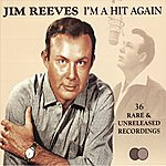 Jim Reeves I'm A Hit Again