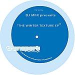DJ MFR Winter Texture