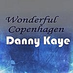 Danny Kaye Wonderful Copenhagen