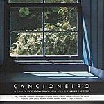Toninho Ferragutti Cancioneiro - Songs Based On Poems Of Fernando Pessoa