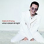 Marc Anthony When I Dream At Night (4-Track Maxi-Single)