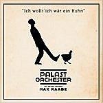 Max Raabe Ich Wollt' Ich Wär Ein Huhn