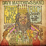 Dave Matthews Band Funny The Way It Is (Single)